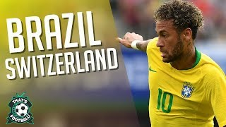 BRAZIL 1-1 SWITZERLAND WORLD CUP LIVE Match Chat