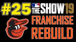 UNLIKELY PLAYOFF HERO!!! BALTIMORE ORIOLES FRANCHISE REBUILD EPISODE 25 | MLB 19 THE SHOW
