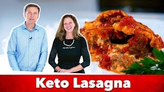 The Best Keto Lasagna Recipe | Karen and Eric Berg