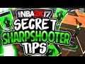 Secret Tips EVERY SHARPSHOOTER Should Know Pt 2 - NBA 2K17 (110% STROKE)