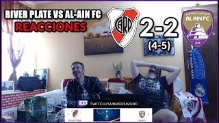 RIVER PLATE VS AL AIN 2-2 (4-5) REACCIONES | MUNDIAL DE CLUBES 2018