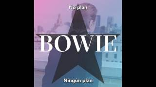 David Bowie - No Plan (Subtitulado) (ING/ESP)