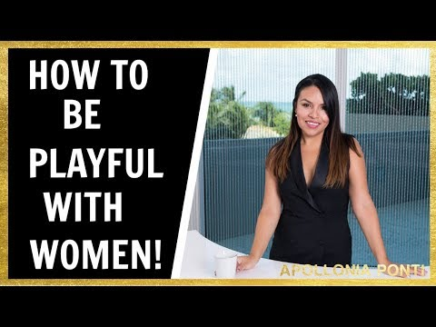 How To Be Playful With Women | 7 Tips To Make Her Want You More!