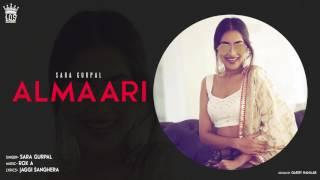 Almaari | Sara Gurpal | UNMIXED AUDIO| Los Pro