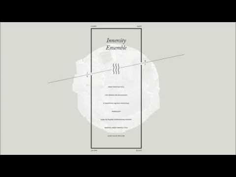 Innercity Ensemble - III (Full Album)