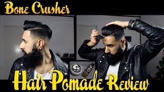 Bone Crusher Pomade Review
