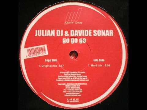 Julian DJ & Davide Sonar - Go Go Go (Original Mix)