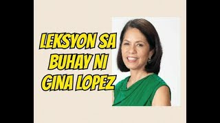 Leksyon sa Buhay ni Gina Lopez: -  Payo at Sharing ni Doc Willie Ong #774