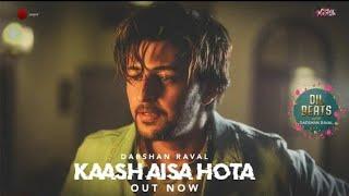 Kaash Aisa Hota - Darshan Raval   Official Status Video   Indie Music Lebel   Latest Hit Song 2019