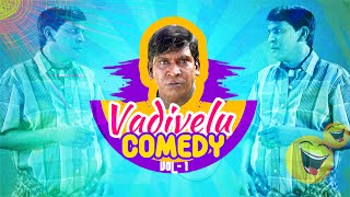 3 - Vadivelu Best Comedy   Vol 1   Collections full   Vadivelu Comedy Scenes   Tamil Movie Comedy