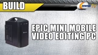 Newegg TV_ Epic Mobile Video Editing PC Build - Kingston SSD RAID & Intel i7 3930K