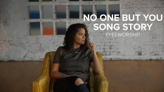 """""""No One But You"""" - Song Story"""