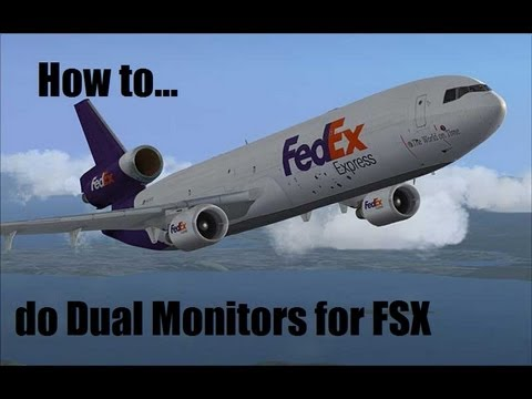 How to do dual monitors for FSX