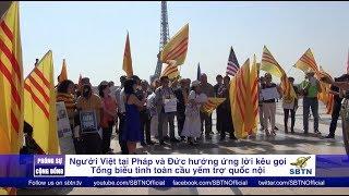 PHÓNG SỰ CỘNG ĐỒNG: Người Việt ở Pháp và Đức hưởng ứng lời kêu gọi biểu tình toàn cầu