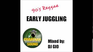 90'S REGGAE EARLY JUGGLING