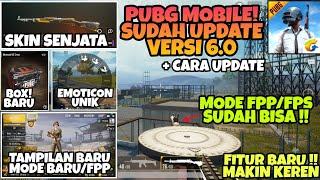 PUBG MOBILE UPDATE VERSI 6.0 - Mode FPP sudah Tiba ! Fitur Baru, Skin Senjata, DLL Lengkap