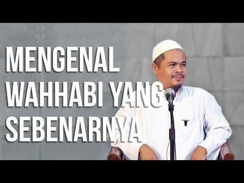 Mengenal Wahhabi Sebenarnya - Ustadz Abu Thohir Jones Vendra Lc