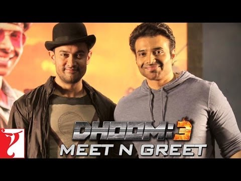 DHOOM:3 - Meet-n-Greet