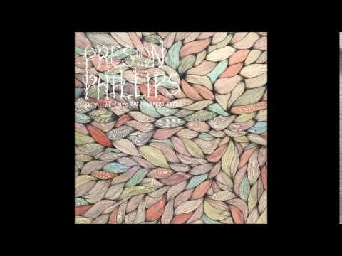 Preson Phillips - What Breadth