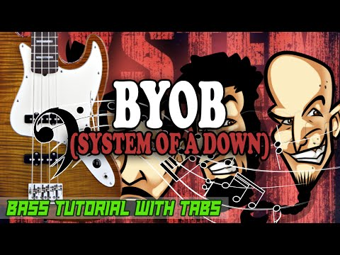 System Of A Down - BYOB - BASS Tutorial [With Tabs] - Play Along