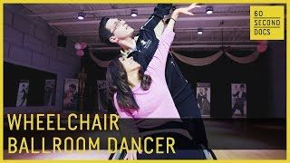 Try Ballroom Dancing… In A Wheelchair // 60 Second Docs