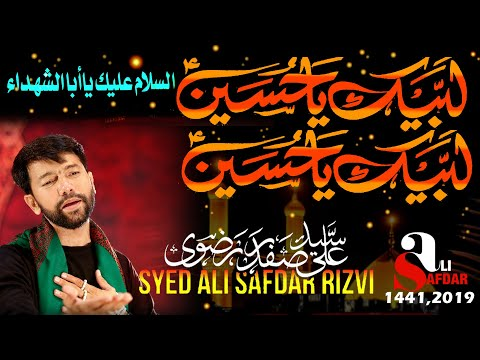 Ali Safdar | New Noha | Labbaik Ya Hussain A.s  | New Noha 2019-20 [HD]