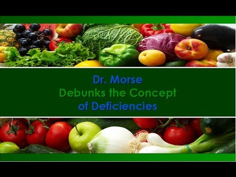 Dr. Robert Morse ND Debunks the Concept of Deficiencies