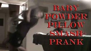Baby Powder Pillow Smash Prank