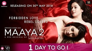 Maaya 2   One Day To Go   A Web Original By Vikram Bhatt