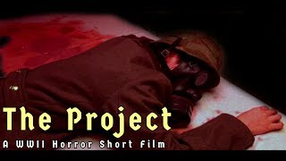 The Project - A WWII Horror Film (2018)