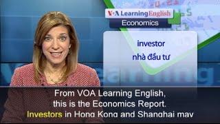 Anh ngữ đặc biệt: Hong Kong Shanghai Stock