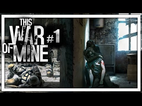 Trump Plays This War of Mine - Part 1: Value in Survival