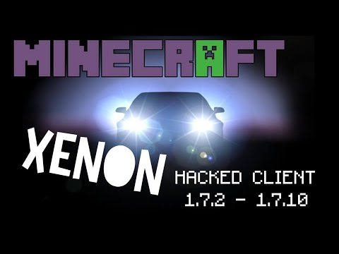 Minecraft 1.7.2 1.7.10 : Hacked Client XENON Brightens your PVP experience HD