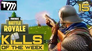 Fortnite: Battle Royale - TOP 10 KILLS OF THE WEEK #15