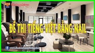 PHẦN 3 - ĐỀ THI LÝ THUYẾT BẰNG NAIL TIẾNG VIỆT(100-150)|VietDiTru.com