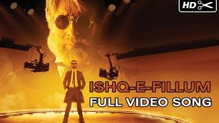 Ishq-E-Fillum Official Full Video Song - Shamitabh