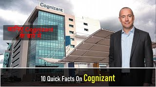 10 Quick Facts About Cognizant
