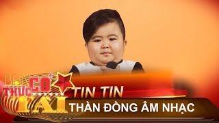 Tin Tin - thần đồng âm nhạc số một Việt Nam 2017 khi chỉ mới 4 tuổi