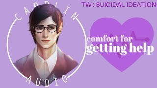ASMR Roleplay: Comfort For Getting Help [Trigger Warning: Suicidal Ideation]