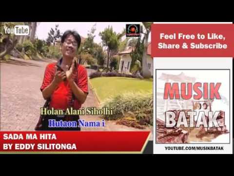 Lagu Batak - Eddy Silitonga - Sada Ma Hita