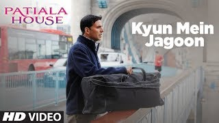 download lagu Kyun Mein Jagoon Song Patiala House   Akshay gratis
