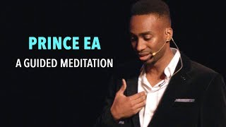 Prince Ea – A Guided Meditation
