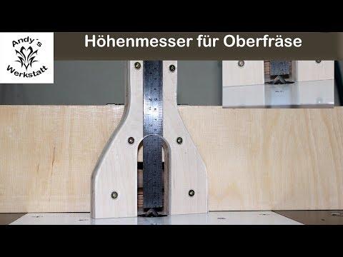 Höhenmesser für Oberfräse und Tischkreissäge selber machen / diy