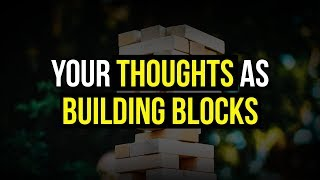 Abraham Hicks 💕 Your Thoughts As Building Blocks