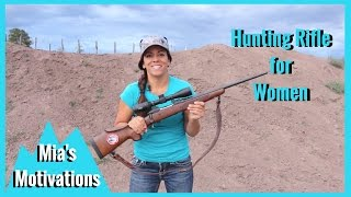 Hunting Rifle Made for Women | Mia's Motivations