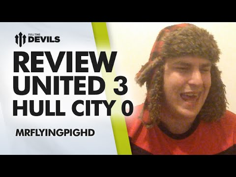 OHH ROBIN VAN PERSIE! | Manchester United 3 Hull City 0 | REVIEW