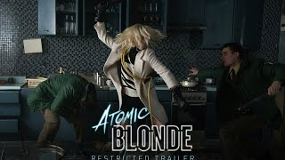 Atomic Blonde - Restricted Trailer [HD] - In Theaters July 28