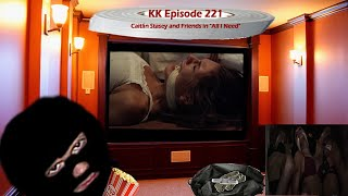 KK Ep 221 - What We ALL Need! Cleave Heaven Pt 2!