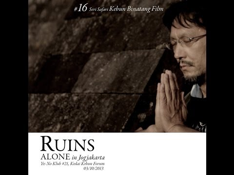 Ruins, Alone in Jogjakarta