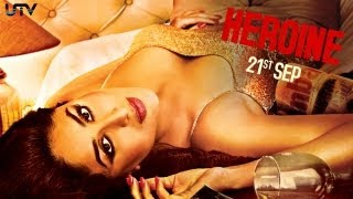 Heroine - Heroine I Official Trailer 2012 I Kareena Kapoor | Arjun Rampal | Randeep Hooda